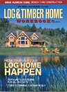 FREE Log & Timber Home Workbook