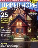 Timber Home Living · Timber Homes Illustrated Magazine